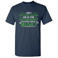 GETTING OLDER Sarcastic Music Rude Graphic Gift Idea Adult Humor Funny TShirt