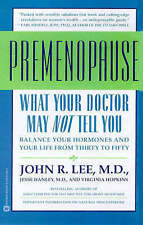 What Your Doctor May Not Tell You About Premenopause by John R. Lee (Paperback,…