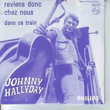 CD 2 titres JOHNNY HALLYDAY n°80 REVIENS DONC CHEZ NOUS ** DANS CE TRAIN