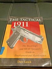 The Tactical 1911 by Dave Lauck.