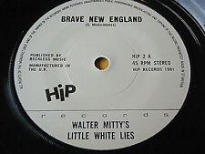 """WALTER MITTY'S LITTLE WHITE LIES - BRAVE NEW ENGLAND  7"""" VINYL"""