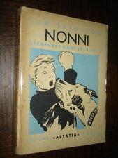 NONNI - Aventures dans les îles - Tomes I et II - Jon Svensson 1940 - Ill. Cyril