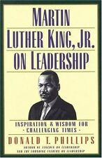 SIGNED by author Donald T. Phillips Martin Luther King, Jr. , on Leadership HB