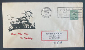 1943 Toronto Canada Patriotic cover To Bay City MI USA Over The Top Victory