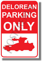 Delorean Parking Only - NEW Humor POSTER (hu427)