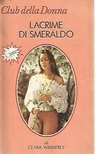 O20 Lacrime di smeraldo Clara Wimberly Club della donna 1992