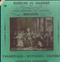 Rossini MATILDE DI SABRAN Valdenassi Bottazo Panerai - box 3 LP MRF-108s sealed
