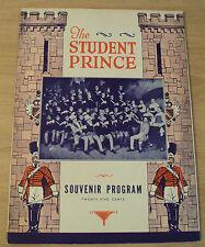 "VTG 1940's SOUVENIR Program~""The STUDENT PRINCE""~Broadway/NYC~"
