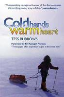 Cold Hands Warm Heart by Burrows, Tess (Paperback book, 2009)