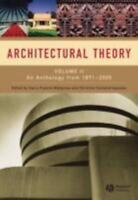 Architectural Theory Vol. 2 : An Anthology from 1871 to 2005 by Harry Francis...