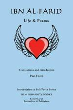 Introduction to Sufi Poets: Ibn Al-Farid: Life and Poems by Paul Smith (2014,...