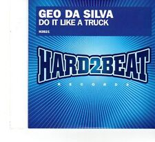 (FT942) Geo Da Silva, Do It Like A Truck - 2008 DJ CD