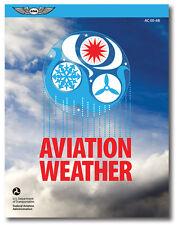 New ASA Aviation Weather FAA AC 00-6B Meteorology Textbook