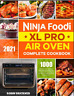 Ninja Foodi XL Pro Air Oven Complete Cookbook 2021 1000-Days Easier  Crispier Wh