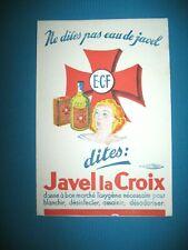 BUVARD JAVEL LA CROIX E.C.F. NE DITES PAS EAU DE JAVEL UNIS FRANCE