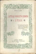 Angelo Palazzo: L'attuale conflitto europeo e l' Italia, 1915