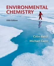 Environmental Chemistry by Baird, Colin, Cann, Michael