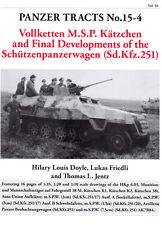 PANZER TRACTS NO. 15-4 VOLLKETTEN M.S.P. KATZCHEN AND FINAL DEVLOPMENTS OF THE S