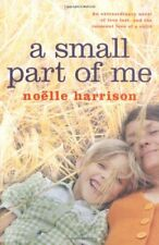 A Small Part of Me,Noelle Harrison- 9780330446181