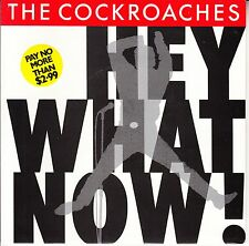 """THE COCKROACHES  Hey What Now? PICTURE SLEEVE 7"""" 45 record NEW + juke box strip"""