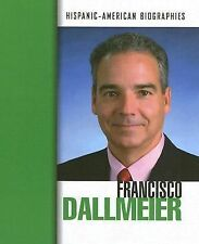 Francisco Dallmeier (Hispanic-American Biographies) - LikeNew - Kloepfer, Deanne