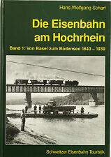 Die Eisenbahn am Hochrhein Band 1 Von Basel zum Bodensee Geschichte Buch Book