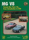 Mg V8: Twenty-One Years On, From Introduction To Rv8
