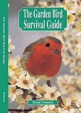 The Garden Bird Survival Guide, David Cromack, New Book