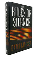 David Lindsey THE RULES OF SILENCE  1st Edition 1st Printing