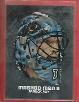 **PATRICK ROY**09/10 BETWEEN THE PIPES MASKED MEN II MASK SILVER #MM-04 COLORADO