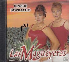 Las Magueyeras Pinche Borracho CD New Sealed