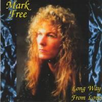 MARK FREE ex King Kobra - LONG WAY FROM LOVE (+6 Bonus)(1993) CD Jewel Case+GIFT