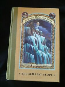 The Slippery Slope by Lemony Snicket  A Series of Unfortunate Events HB 1st ed.,