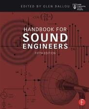 Handbook for Sound Engineers (Audio Engineering Society Presents) by