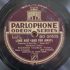 78rpm RICHARD TAUBER long ago & far away / love here is my heart