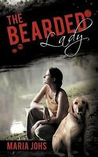 The Bearded Lady by Maria Johs (2011, Paperback)