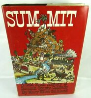 SUMMIT A Gold Rush History by Mary Ellen Gilliland Author Signed 1st Edition DJ