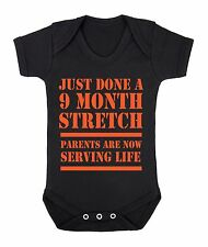 Just done a 9 month stretch Parents are now serving life funny babygrow bodysuit