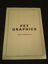 PET Graphics, Nick Hampshire, 1981 First Edition.