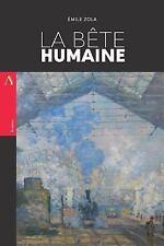 La Bête Humaine by Émile Zola (2017, Paperback)