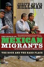 The World of Mexican Migrants: The Rock and the Hard Place-ExLibrary