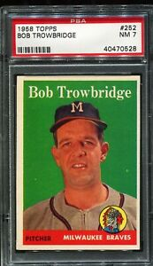 1958 Topps Baseball #252 BOB TROWBRIDGE Milwaukee Braves RC ROOKIE PSA 7 NM