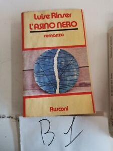 L'ASINO NERO ROMANZO DI LUISE RINSER 1'ED RUSCONI 1980