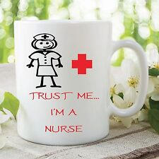 Trust Me I'm A Nurse Mug Cup Student Work Gift Kitchen Accessories WSDMUG240