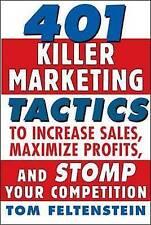 401 Killer Marketing Tactics to Maximize Profits, Increase Sales and-ExLibrary