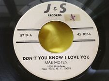 Hear Rare Early Soul Funk 45 : Mae Moten ~ Don't You Know I Love You ~ J&S 8719