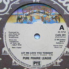 """Pure Prairie League-deja que te amo esta noche-ex 7"""" Single Casablanca puede 201"""