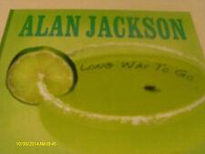 Alan Jackson Long Way To Go CD Single 2011