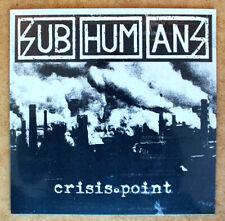"Subhumans - ""Crisis Point"" NEW! LP"