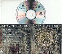 SHAKIN STEVENS Echoes Of Our Times 2016 UK 10-trk promo test CD